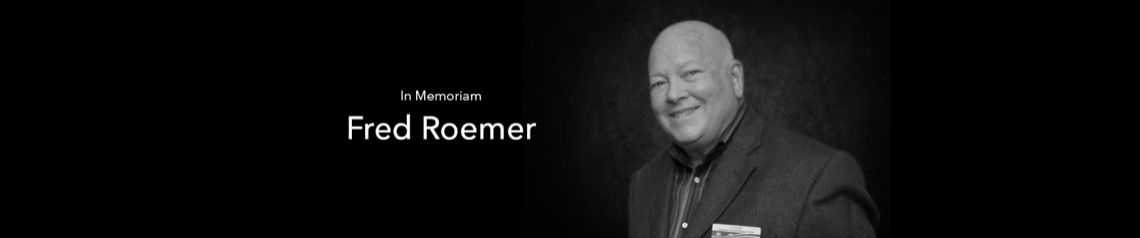 Fred Roemer in memoriam banner